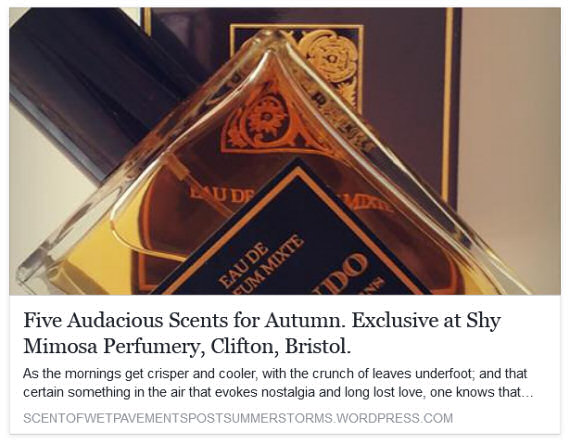 Read Five Audacious Scents for Autumn by Tim Joshua Nicholson Here